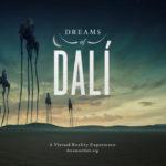 Dreams of Dali: Projděte obrazy Salvadora Dalího