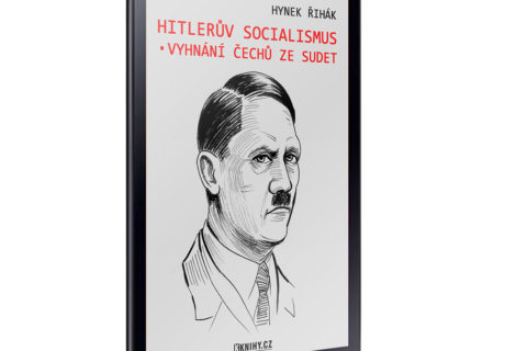 Hitlerův socialismus a vyhnání Čechů ze Sudet