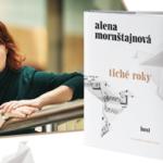 Cenu Český bestseller získala Alena Mornštajnová